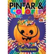 Pintar e Colorir Kids Ed. 32 - Halloween - PRODUTO DIGITAL (PDF)