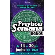 Previsões da Semana Ed. 63 - de 14 a 20 de Junho de 2021 - Signos - PRODUTOS DIGITAIS (PDF)