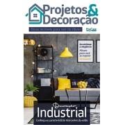 Projetos e Decoração Ed. 01 - Decoração Industrial - *PRODUTO DIGITAL (PDF)