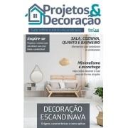 Projetos e Decoração Ed. 04 - Decoração Escandinava - *PRODUTO DIGITAL (PDF)