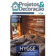 Projetos e Decoração Ed. 05 - Tudo Sobre o Conceito Hygge - PRODUTO DIGITAL (PDF)