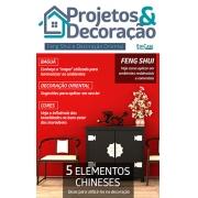 Projetos e Decoração Ed. 09 - 5 ELEMENTOS CHINESES - *PRODUTO DIGITAL (PDF)