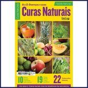 Saúde Natural Ed. 01 - A a Z: Doenças e Suas Curas Naturais