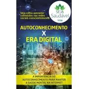 Seja Saúdavel Ed. 05 - Autoconhecimento X Era Digital - *PRODUTO DIGITAL (PDF)
