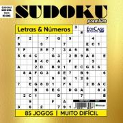 Sudoku Premium Ed. 01 - Com Letras e Números - Muito Difícil -  85 Jogos - 16 x 16