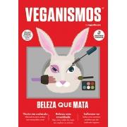 Veganismos Ed. 07 - Beleza que Mata  - PRODUTO DIGITAL (PDF)