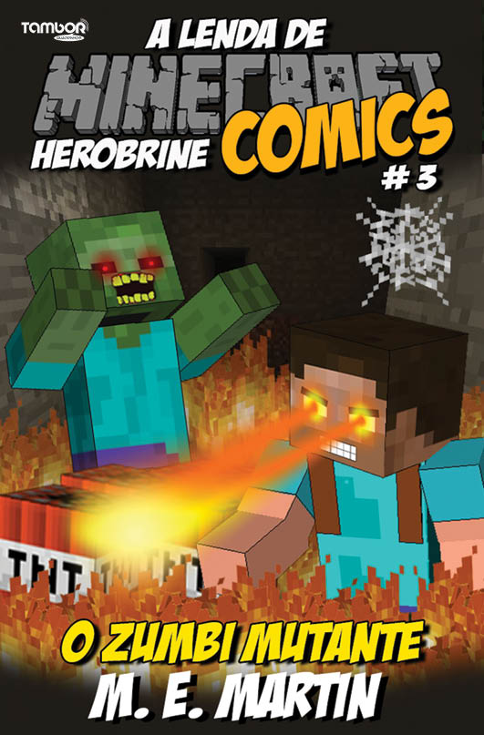 Minecraft Comics: A Lenda de Herobrine - Ed. 03  - EdiCase Publicações