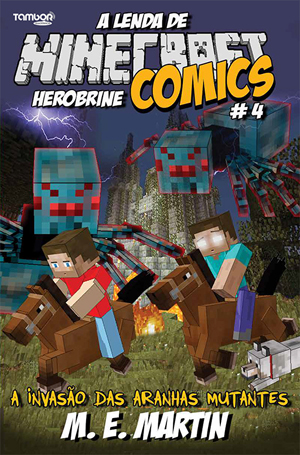 Minecraft Comics: A Lenda de Herobrine - Ed. 04  - Case Editorial