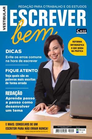 Redação para o Trabalho e os Estudos - Edição 01  - EdiCase Publicações