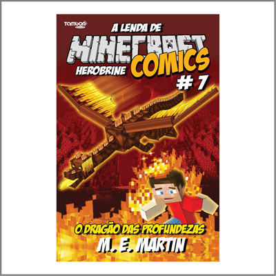 Minecraft Comics: A Lenda de Herobrine - Ed. 07  - Case Editorial