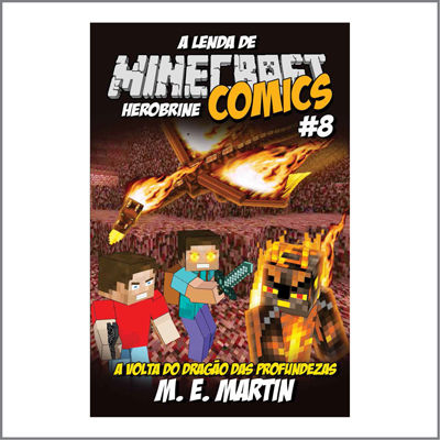 Minecraft Comics: A Lenda de Herobrine - Ed. 08  - Case Editorial