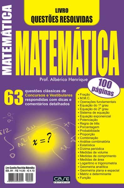 Livro Questões Resolvidas Matemática - Escolha sua Edição - VERSÃO PARA DOWNLOAD (PDF)  - EdiCase Publicações