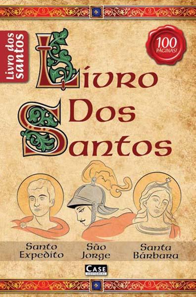 Livro dos Santos - Edição 01  - EdiCase Publicações