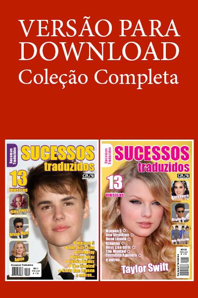 Sucessos Traduzidos - Escolha sua Edição - VERSÃO PARA DOWNLOAD  - EdiCase Publicações