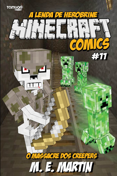 Minecraft Comics: A Lenda de Herobrine - Ed. 11  - Case Editorial