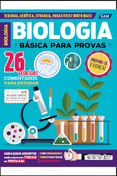 Biologia Básica Para Provas - Edição 01  - Case Editorial