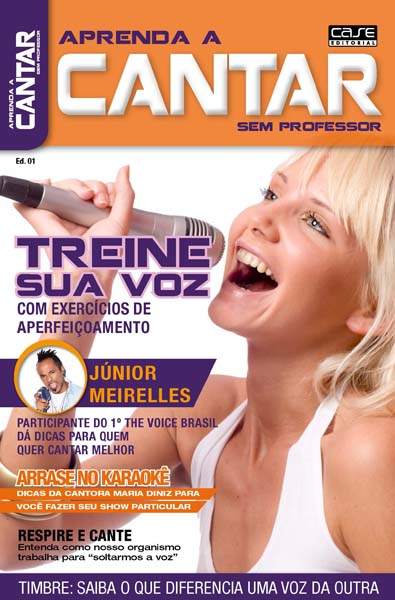 Aprenda a Cantar Sem Professor - VERSÃO PARA DOWNLOAD - Case Editorial