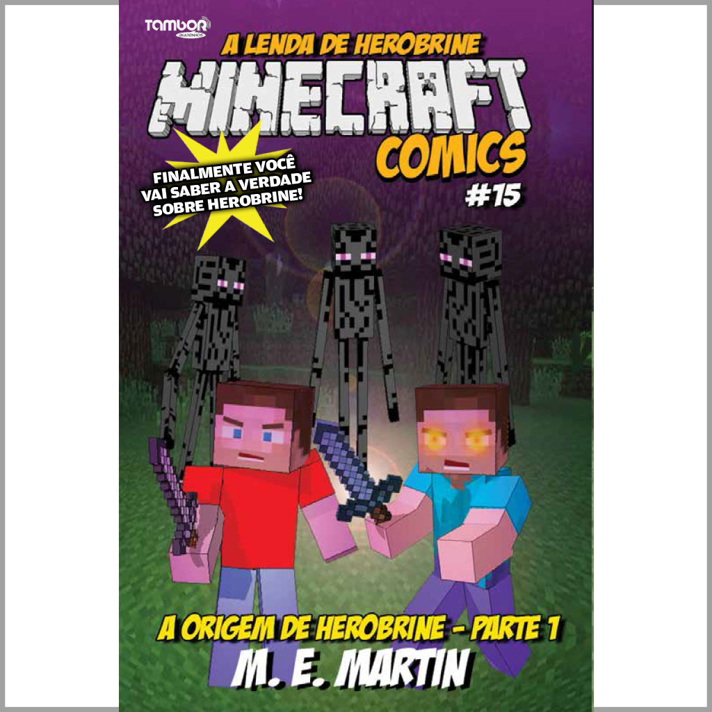 Minecraft Comics: A Lenda de Herobrine - Ed. 15  - Case Editorial