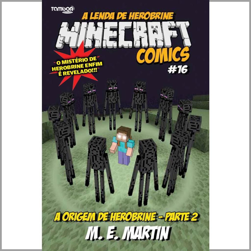 Minecraft Comics: A Lenda de Herobrine - Ed. 16  - EdiCase Publicações