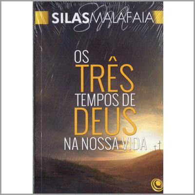 Livro Os Três Tempos de Deus na Nossa Vida - Pastor Silas Malafaia  - Case Editorial