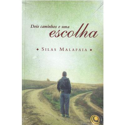 Livro Dois Caminhos e uma Escolha - Pastor Silas Malafaia  - EdiCase Publicações