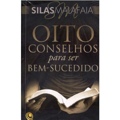 Livro Oito Conselhos para Ser Bem-Sucedido - Pastor Silas Malafaia  - Case Editorial