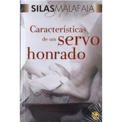 Livro Características de Um Servo Honrado - Pastor Silas Malafaia  - EdiCase Publicações