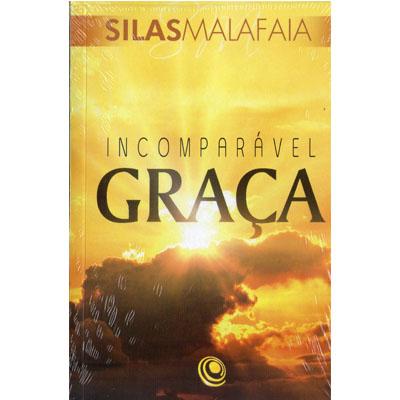 Livro Incomparável Graça - Pastor Silas Malafaia  - Case Editorial