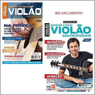 Aprenda a Tocar Violão Sem Professor - Edição 01  - Case Editorial