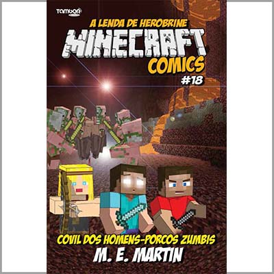Minecraft Comics: A Lenda de Herobrine - Ed. 18  - Case Editorial