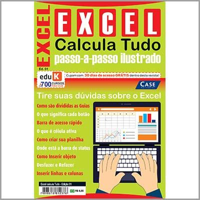 Excel Calcula Tudo   - EdiCase Publicações