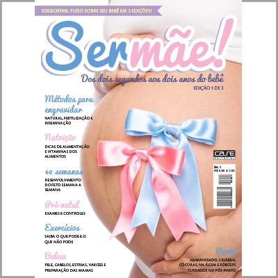 Ser Mãe - Escolha sua Edição - VERSÃO PARA DOWNLOAD  - EdiCase Publicações