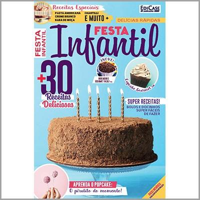 Delícias Rápidas - Ed. 24 (Festa Infantil)  - EdiCase Publicações