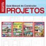 Guia Manual do Construtor Projetos - Escolha sua Edição - VERSÃO PARA DOWNLOAD