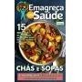 Emagreça Com Saúde Ed. 12 -CHÁS E SOPAS  - *PRODUTO DIGITAL (PDF)