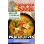 Emagreça Com Saúde Ed. 20 - PRATOS LEVES - DELICIOSAS RECEITAS DOCES E SALGADAS - *PRODUTO DIGITAL (PDF)