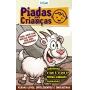Piadas Para Crianças Ed. 88 - Curtinhas, O que é, o que é? E Charadas - PRODUTO DIGITAL (PDF)