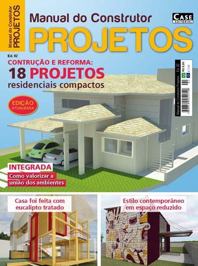 Manual do Construtor Projetos - Reedição - ESCOLHA SUA EDIÇÃO  - EdiCase Publicações