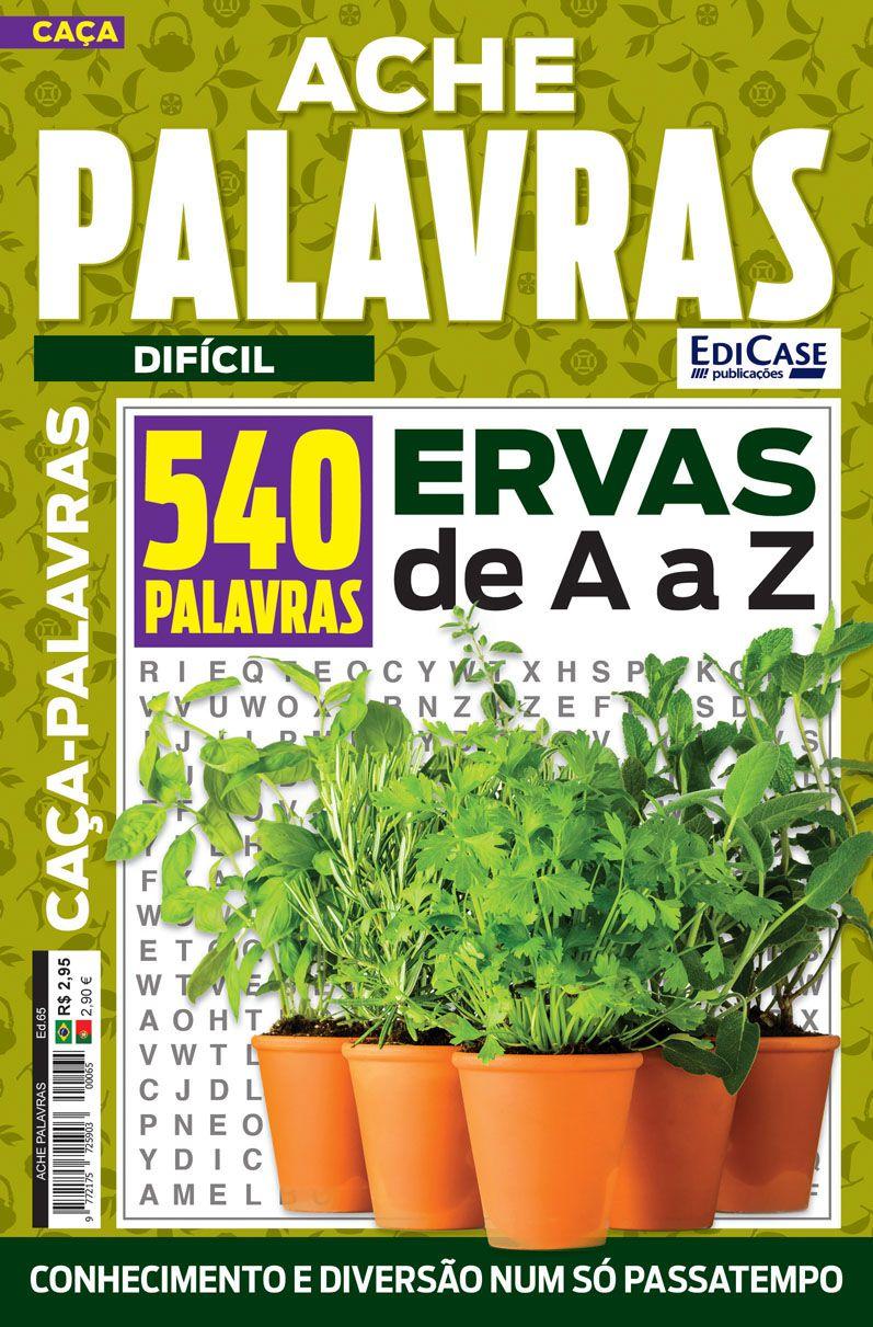 Ache Palavras Ed. 65 - Difícil - Tema: Ervas de A a Z  - EdiCase Publicações