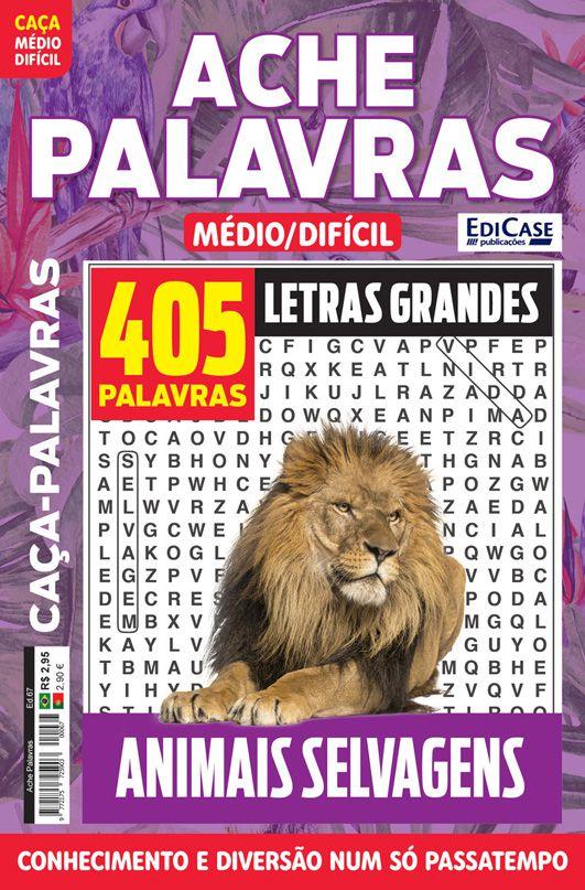 Ache Palavras Ed. 67 - Médio/Difícil - Letras Grandes - Tema: Animais Selvagens  - EdiCase Publicações