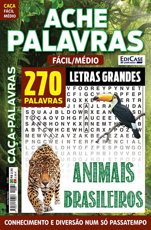Ache Palavras Ed. 69 - Fácil/Médio - Letras Grandes - Tema: Animais Brasileiros  - EdiCase Publicações