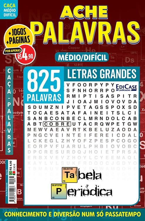 Ache Palavras Ed. 73 - Médio/Difícil - Letras Grandes - Tabela Periódica