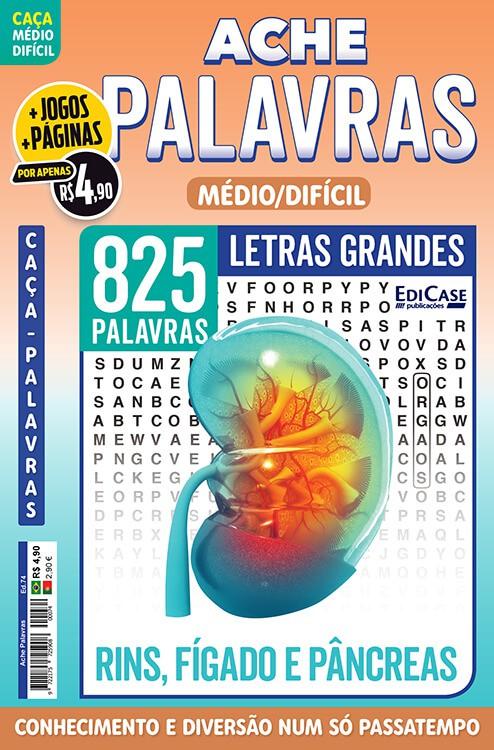 Ache Palavras Ed. 74 - Médio/Difícil - Letras Grandes - Rins, Fígado e Pâncreas  - EdiCase Publicações