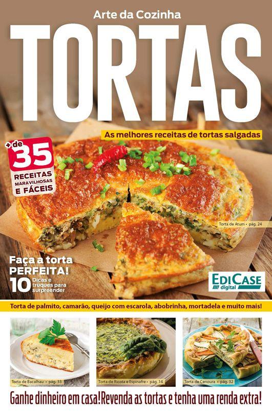 Arte da Cozinha Ed. 21 - Tortas - PRODUTO DIGITAL (PDF)  - EdiCase Publicações