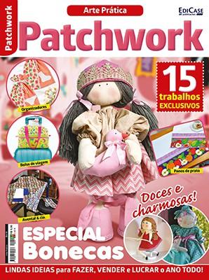 Arte Prática Ed. 19 - Patchwork: Especial Bonecas   - EdiCase Publicações