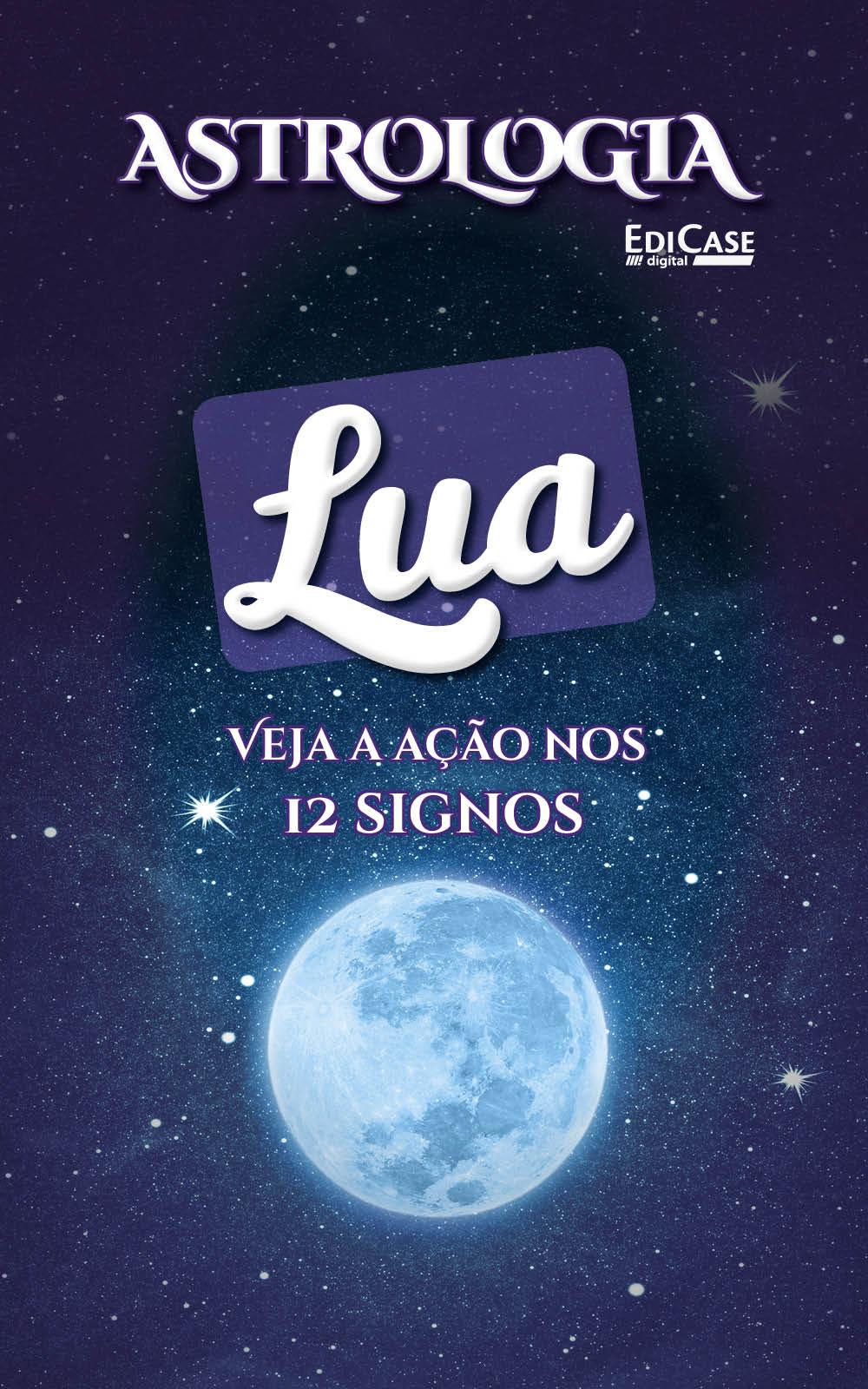 Astrologia Ed. 03 -  LUA - PRODUTO DIGITAL (PDF)  - EdiCase Publicações