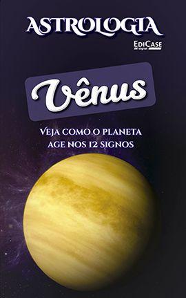 Astrologia Ed. 05 - VÊNUS - PRODUTO DIGITAL (PDF)  - EdiCase Publicações