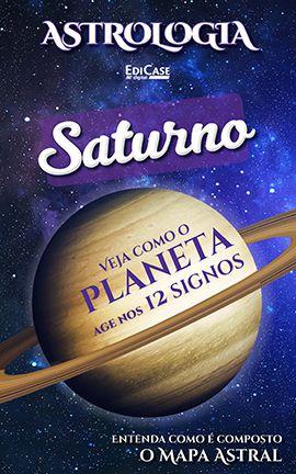 Astrologia Ed. 08 - SATURNO - PRODUTO DIGITAL (PDF)  - EdiCase Publicações
