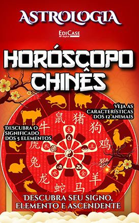 Astrologia Ed. 12 - Horóscopo Chinês - PRODUTO DIGITAL (PDF)  - EdiCase Publicações
