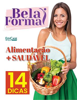 Bela Forma Ed. 01 - Alimentação Mais Saudável - *PRODUTO DIGITAL (PDF)